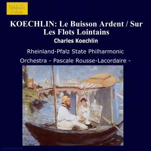 Koechlin: Le buisson ardent Product Image