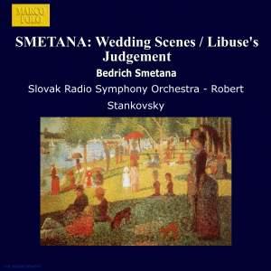 Smetana: Wedding Scenes & Libuse's Judgement Product Image