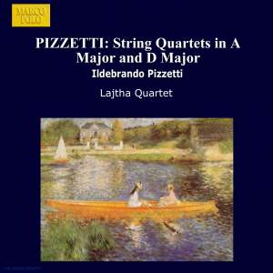 Pizzetti: String Quartets in A Major and D Major Product Image