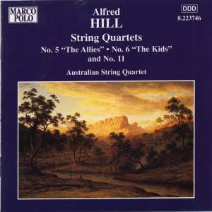 Alfred Hill: String Quartets Nos. 5, 6 & 11 Product Image