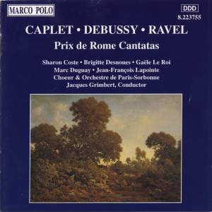 Caplet, Debussy and Ravel: Prix de Rome Cantatas Product Image