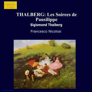 Thalberg: Les Soirees de Pausilippe, Hommage a Rossini - 24 Pensees Musicales, Op. 75 Product Image