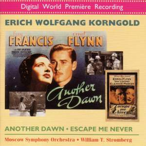 Korngold: Another Dawn & Escape Me Never Product Image