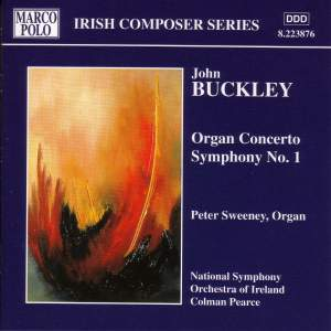 John Buckley: Organ Concerto & Symphony No. 1 Product Image