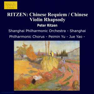 RITZEN: Chinese Requiem / Chinese Violin Rhapsody Product Image