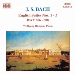 Bach, J S: English Suite No. 1 in A major, BWV806, etc. Product Image