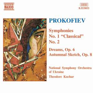 Prokofiev: Symphonies Nos. 1 & 2, Dreams, Autumnal sketch