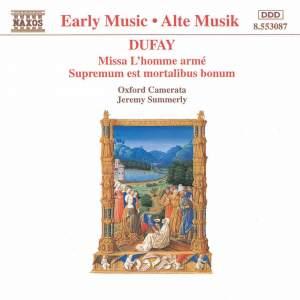 Dufay: Missa l'homme armé & Supremum est mortalibus
