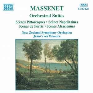 Massenet - Orchestral Suites