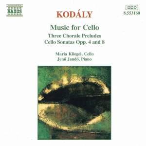 Kodály: 3 Chorale Preludes, Sonata for solo cello & Sonata for cello & piano Product Image