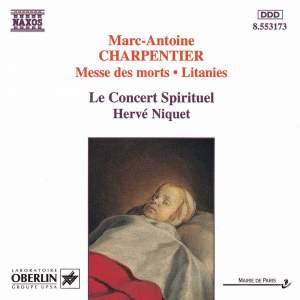 Charpentier: Messe des morts & Litanies