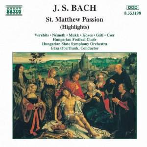 Bach, J S: St Matthew Passion (highlights)