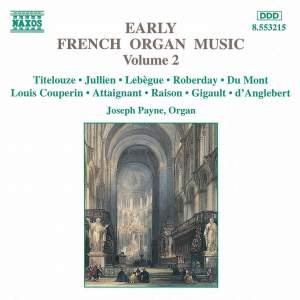 Early French Organ Music, Vol. 2