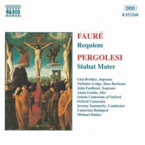 Faure: Requiem & Pergolesi: Stabat Mater