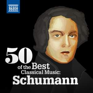 50 of the Best Classical Music: Schumann