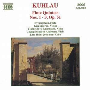 Kuhlau: Flute Quintets Nos. 1-3, Op. 51