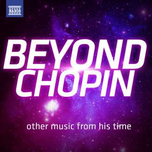 Beyond Chopin