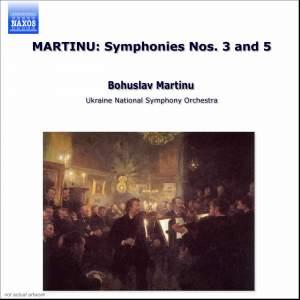 Martinu: Symphonies Nos. 3 & 5 Product Image