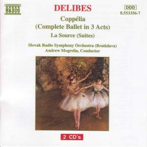 Delibes: Coppelia & La Source Suite