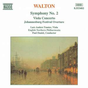 Walton: Johannesburg Festival Overture, Viola Concerto & Symphony No. 2