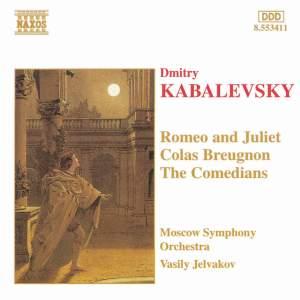 Kabalevsky: Colas Breugnon, The Comedians Suite & Romeo and Juliet