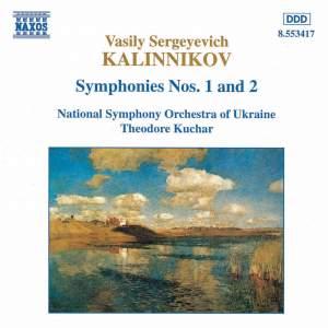 Vasily Kalinnikov: Symphonies Nos. 1 & 2