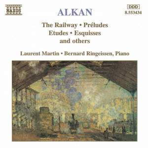 Alkan: The Railway & other selected piano works