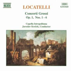 Locatelli: Concerti Grossi Op. 1 Nos. 1-6