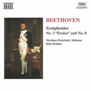 Beethoven: Symphonies Nos. 3 & 8