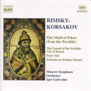 Rimsky-Korsakov: Suites from The Maid of Pskov Suite & The Legend of the Invisible City