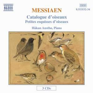 Messiaen: Catalogue d'oiseaux & Petites esquisses d'oiseaux