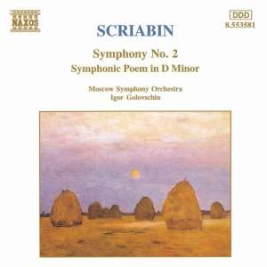 Scriabin: Symphony No. 2 & Symphonic Poem