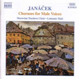 Janacek: Choruses For Male Voices