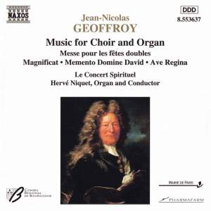 Jean-Nicolas Geoffroy: Music for Choir & Organ Product Image