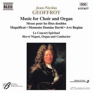 Jean-Nicolas Geoffroy: Music for Choir & Organ