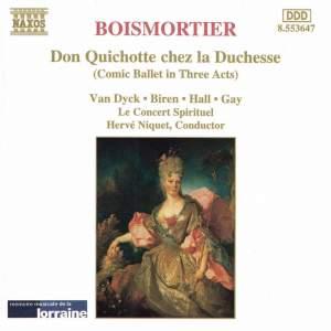 Boismortier: Don Quichotte chez la Duchesse, Op. 97