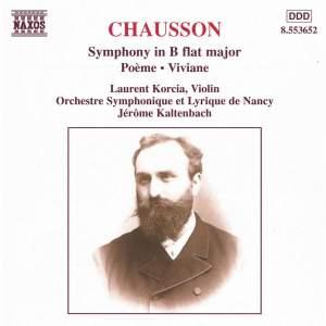 Chausson: Symphony, Poème & Viviane