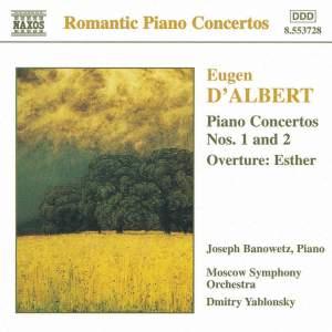 Eugen d'Albert: Piano Concertos Nos. 1 & 2