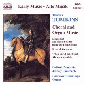 Thomas Tomkins: Choral and Organ Works