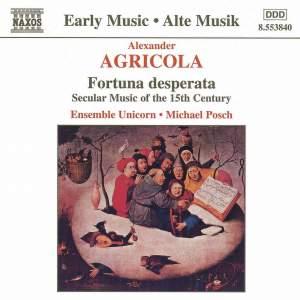 Alexander Agricola - Fortuna Desperata