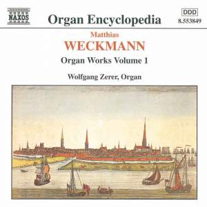 Matthias Weckmann: Organ Works Vol. 1 Product Image