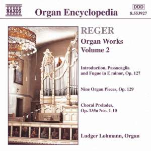 Reger - Organ Works Volume 2