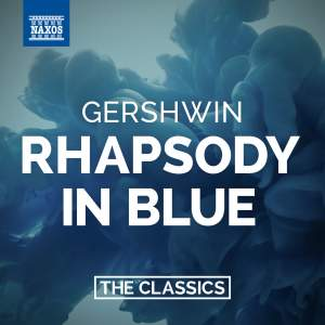 Gershwin: Rhapsody in Blue (three versions)