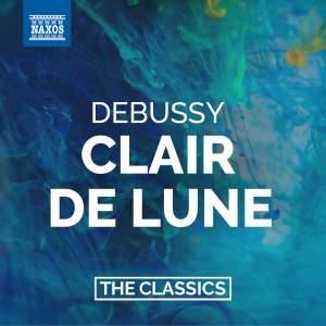 Debussy: Suite Bergamasque, etc