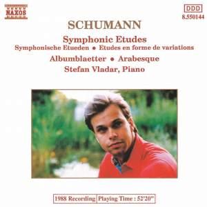 Schumann: Études symphoniques, Bunte Blätter & Arabeske