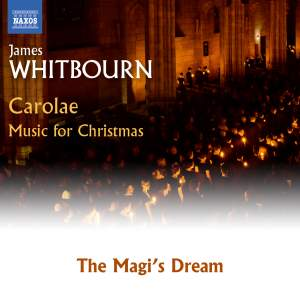 Whitbourn: The Magi's Dream