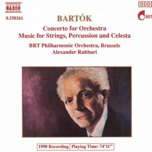 Bartók: Concerto for Orchestra & Music for Strings, Percussion & Celesta