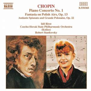 Chopin: Piano Concerto No. 1 & Fantasia On Polish Airs & Andante Spianato Product Image