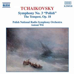 Tchaikovsky: Symphony No. 3 & The Tempest