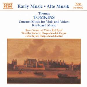 Tomkins: Music for viols, organ, harpsichord